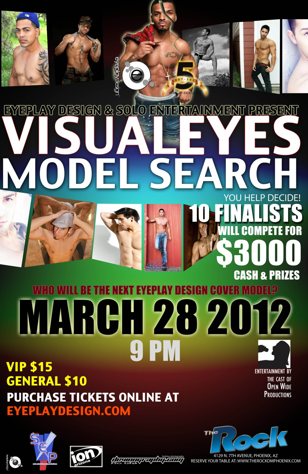 You've voted now you can meet the models and see who is the next cover model for EyePlay Design.   The finale will be hosted at The Rock - Phoenix, AZ on Wednesday, March 28 at 9 p.m.  Make your reservations now at http://www.therockdmphoenix.com/.  Tickets are available for the event at: http://www.brownpapertickets.com/event/233350  For more information, send an email to models@eyeplaydesign.com