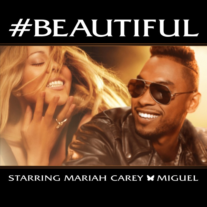 #Beautiful ft. Miguel - Mariah Carey